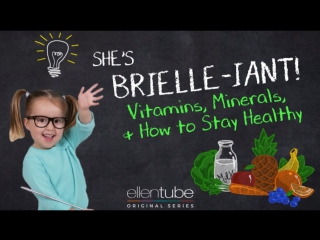 'she's brielle-iant', vitamins, minerals and how to stay healthy rus sub