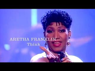 Aretha Franklin «Think» (1988)