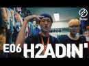 [7INDAYS] E06 : H2ADIN'