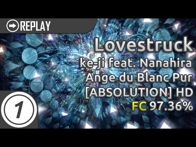 Lovestruck | ke-ji feat. Nanahira - Ange du Blanc Pur [Absolution] HD 97.36% FC 3 Loved