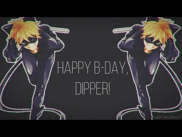 Miraculous LadyBug - Deeper [HAPPY B-DAY, DIPPER!]