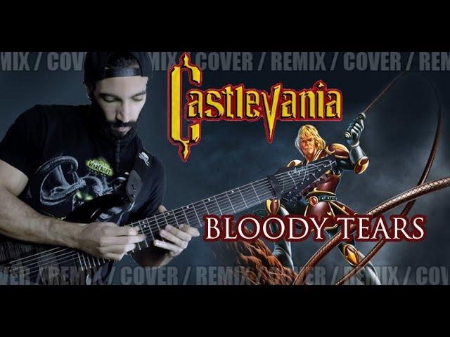 Castlevania - Bloody Tears   METAL REMIX
