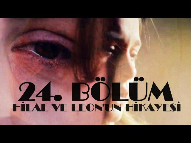 Vatanım Sensin l 24. Bölüm HiLeon Kolajı