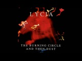 Lycia The Burning Circle and Then Dust FULL ALBUM HQ SOUND