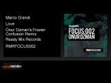 Marco Grandi - Love (Onur Ozman's Frozen Confusion Remix) - ReadyMixRecords Official Clip