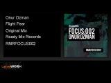 Onur Ozman - Flight Fear (Original Mix) - ReadyMixRecords Official Clip