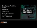 Onur Ozman Feat. Nica Brooke - Awakening (Original Mix) - ReadyMixRecords Official Clip