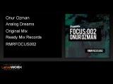 Onur Ozman - Analog Dreams (Original Mix) - ReadyMixRecords Official Clip