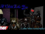 (Fnaf) (SFM) A Child Like You Remix By Kyle Allen Music Ft.HalaCG Collab With DutifulNickel