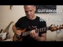 On Composing Dave Fuze Fiuczynski Guitarkadia Sessions