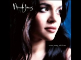 Norah Jones -  Dont know why