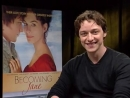 James McAvoy (Becoming Jane) Interview 2007 Movie Interview
