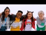 KIDZ BOP Kids UK - Shout Out to My Ex (Little Mix Cover) Великобритания