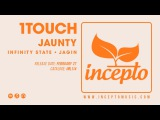 1Touch - Jaunty (Tropical Mix) Incepto Music