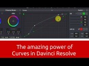The Amazing power of Curves and Color Selection in Davinci Resolve 12 5