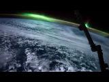 Северное Сияние, снятое с МКС. NASA - National Aeronautics and Space Administration
