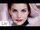 Liv Tyler Time-Lapse Filmography - Through the years, Before and Now!