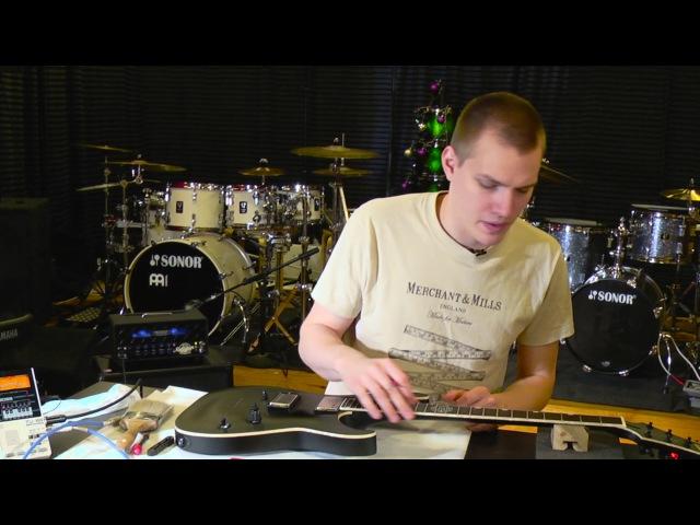Михаил Тиунов - как настроить электрогитару