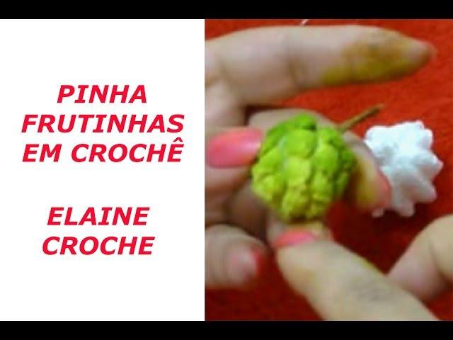 PINHA FRUTINHAS EM CROCHÊ