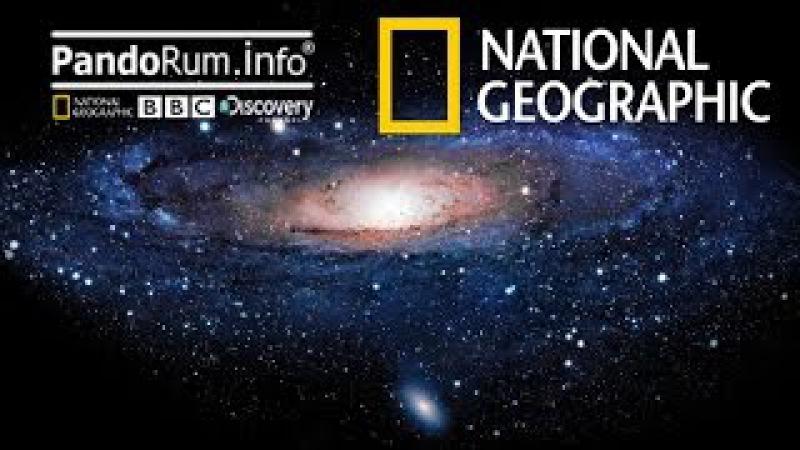Все про вселенную: Галактики, планеты, космос (National Geographic) HD