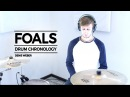 Foals Drum Chronology - Denis Weber