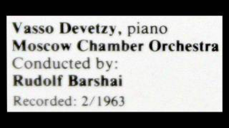 Bach Vasso Devetsi 1963 Piano Concerto in A BWV 1055 Rudolf Barshai Moscow Chamber Orchestra