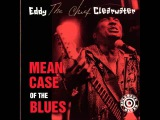 Eddy Clearwater Mean Case Of The Blues