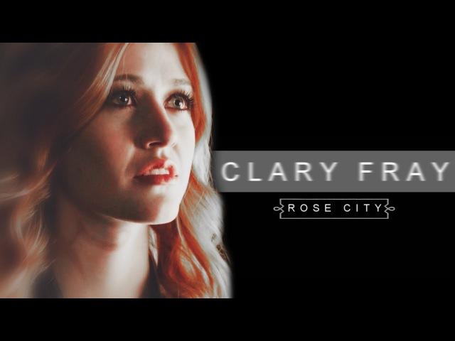 Clary fray   rosecity