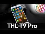THL T9 Pro - доступная красота со сканером отпечатков пальцев