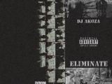 DJ AKOZA - ELIMINATE INSTRUMENTAL TAPE