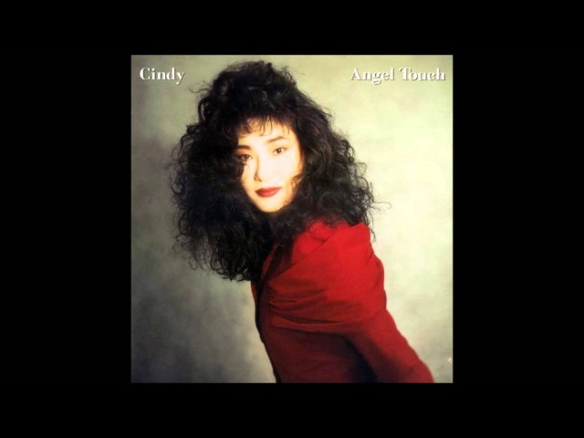 CINDY - Angel Touch (1990) - Track 7 - 私達を信じていて