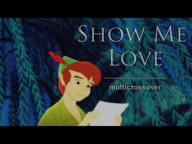 Non/Disney Multicrossover Show Me Love (13)