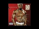 50 Cent - Get Rich Or Die Tryin' Full Alboum 2003