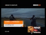 AXWELL & INGROSSO - something new (BRiDGE TV)