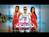 DÍSELO - K-NARIAS feat MIGUEL SAEZ Videoclip Oficial
