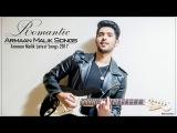 ROMANTIC HINDI SONGS 2017 - Bollywood Latest Songs 2017 - New & Best Hindi Songs 2017 Audio Jukebox