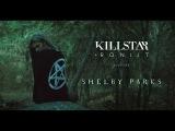 Killstar x Roniit Present SHELBY PARKS