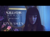 Killstar x Roniit Present KINA SHEN