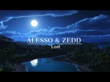 Alesso &amp Zedd - Lost NEW SONG 2017