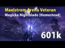 VMA / Magicka Nightblade / Homestead Full Run (601.7k)
