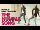The Humma Song  Ok Jaanu  Hip Hop Dance Routine  Choreography by Sonali &amp Shashank