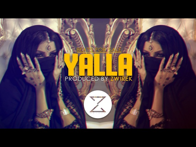 Yalla | Arabic | Trap | Oriental | Beat | Instrumental | Produced by ZwiReK