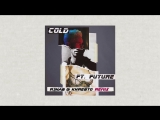 Maroon 5 ft. Future - Cold (R3hab &amp Khrebto Remix)