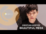 Kristian Kostov - Beautiful Mess (Official HD) (CITY MUSIC BG)
