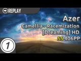 Azer | Camellia - Racemization [Dreaming] +HD | 100% 406pp #3