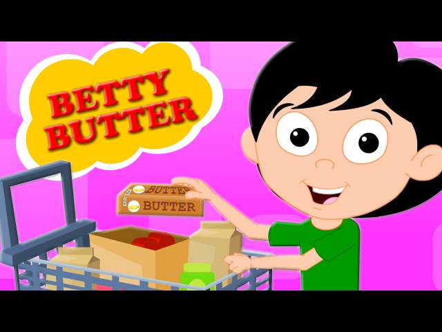 Betty botter bought some butter | original rhymes | nursery rhymes | kids songs | baby videos