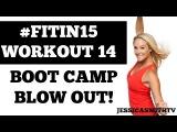 #FITIN15 #Workout 14