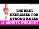 The Best Leg Exercises for Knee Strength and Stability | 15-Minute Strong Knees Workout