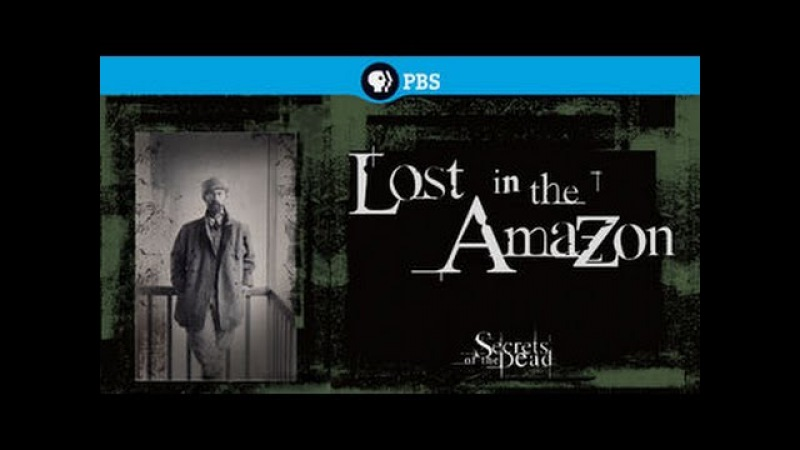 Тайны Мертвых: Затерянный в Амазонке (2011)