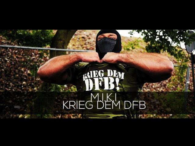 M.I.K.I - Krieg dem DFB (prod. Freshmaker) (Pottblagen 05.10.2018)